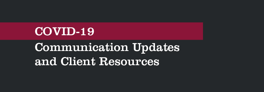 COVID-19 Communication Updates and Client Resources page header